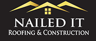 Nailed It Roofing & Construction